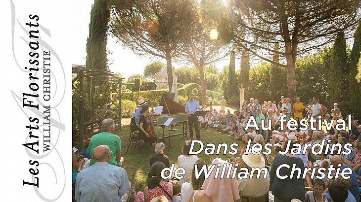 Dans les Jardins de William Christie